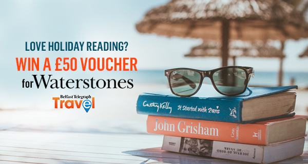 Win a £50 Waterstones voucher with Belfast Telegraph Travel!