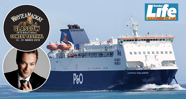 Have a laugh with P&O Ferries and the Whyte & Mackay Glasgow International Comedy Festival