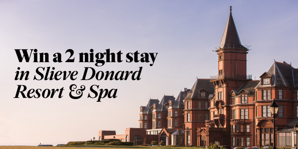 Win a Staycation at Slieve Donard