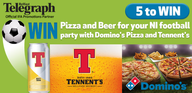 Win Pizza and Beer for your NI Football Party on the 21st June with Domino's Pizza and Tennent's